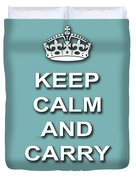 Keep Calm And Carry On Poster Print Teal Background Duvet Cover