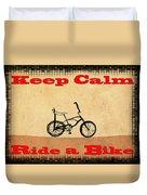 Keep Calm Ride A Bike Duvet Cover