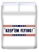 Keep 'em Flying Duvet Cover