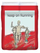Keep On Running, Athletes Duvet Cover