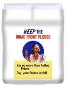 Keep The Home Front Pledge Duvet Cover