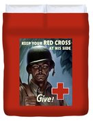 Keep Your Red Cross At His Side Duvet Cover
