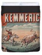 Kemmerich - Bull - Lasso - Old Poster - Vintage - Wall Art - Art Print - Cowboy - Horse  Duvet Cover