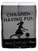Kids At Play Sign Duvet Cover