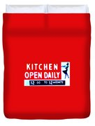 Kitchen Open Daily Duvet Cover by Bill Cannon