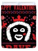 League Of Gentlemen Papa Lazarou Happy Valentine's Dave Duvet Cover