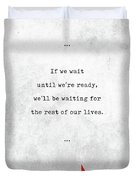 Lemony Snicket Quotes - Literary Quotes - Book Lover Gifts - Typewriter Quotes Duvet Cover