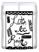 Let It Rain Duvet Cover