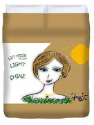 Let Your Light Shine Duvet Cover