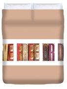 Leterpress Wood Blocks Spelling Life Free Or Die Duvet Cover