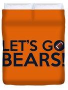 Let's Go Bears Duvet Cover