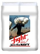Let's Go Join The Navy Duvet Cover