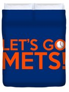 Let's Go Mets Duvet Cover