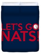 Let's Go Nats Duvet Cover