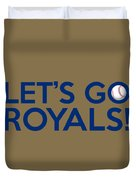 Let's Go Royals Duvet Cover