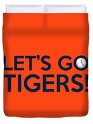 Let's Go Tigers Duvet Cover