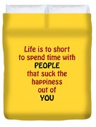 Life Is To Short 5432.02 Duvet Cover