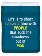Life Is To Short 5433.02 Duvet Cover
