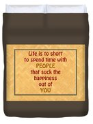Life Is To Short 5434.02 Duvet Cover