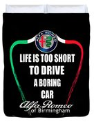 Life Is Too Short With Boring Car Duvet Cover