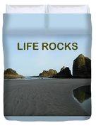 Life Rocks Duvet Cover