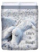 Life's A Beach By Sharon Cummings Duvet Cover