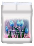 Life's Second Chance Is Tomorrow Duvet Cover