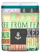 Lift Your Anchor Duvet Cover