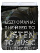 Lisztomania Duvet Cover