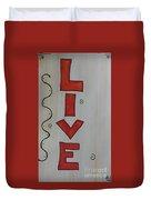 Live Acrylic Watercolor Duvet Cover