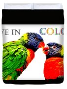 Live In Color Duvet Cover