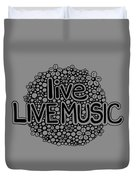 live LIVE MUSIC Duvet Cover