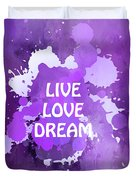 Live Love Dream Purple Grunge Duvet Cover