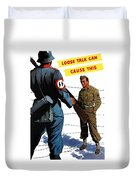 Loose Talk Can Cause -- Ww2 Propaganda Duvet Cover