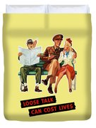 Loose Talk Can Cost Lives - World War Two Duvet Cover