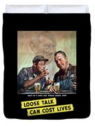 Loose Talk Can Cost Lives - Ww2 Duvet Cover