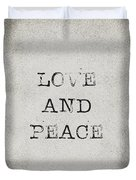 Love And Peace Duvet Cover