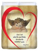 Love Is In The Heart Duvet Cover