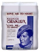 Love Me To-night Duvet Cover