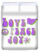 Love Peace And Joy 11 Duvet Cover