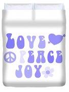 Love Peace And Joy 7 Duvet Cover