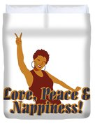 Love Peace And Nappiness Duvet Cover
