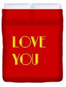 Love You Duvet Cover