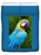 Macaw Quote Duvet Cover