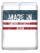Made In Agana Heights, Guam Duvet Cover