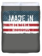 Made In Bentonia, Mississippi Duvet Cover