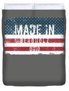 Made In Bergholz, Ohio Duvet Cover