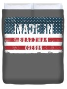 Made In Boardman, Oregon Duvet Cover