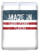 Made In High Springs, Florida Duvet Cover