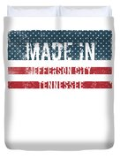 Made In Jefferson City, Tennessee Duvet Cover